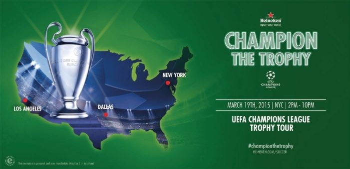 Heineken Brings UEFA Champions League to the US with 3-City Trophy Tour