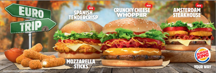Burger King Invites Guests to Sample a Taste of Europe