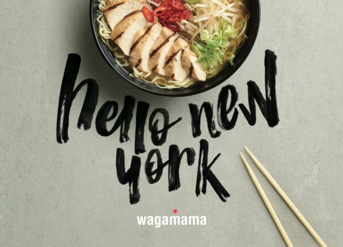 London-Based Asian Favourite Wagamama Opens First New York City Location
