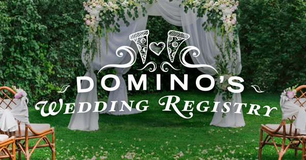 Domino's Pizza Unveils Wedding Registry in a Marriage Made in Oven