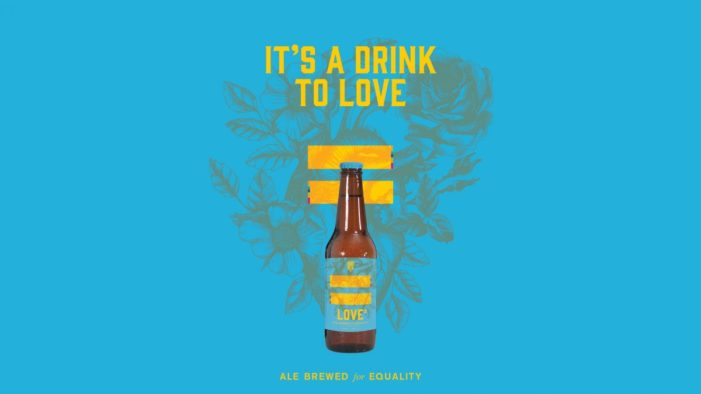 Good Beer Co. launches Love² ale for equality via Brother & Co