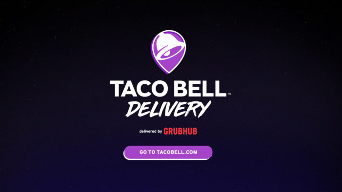 Taco Bell Makes Fan Dreams a Reality with US-wide Delivery via Grubhub