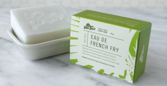 Del Taco Offers French Fry-Scented Soap to Promote Fresh Faves Box Meals