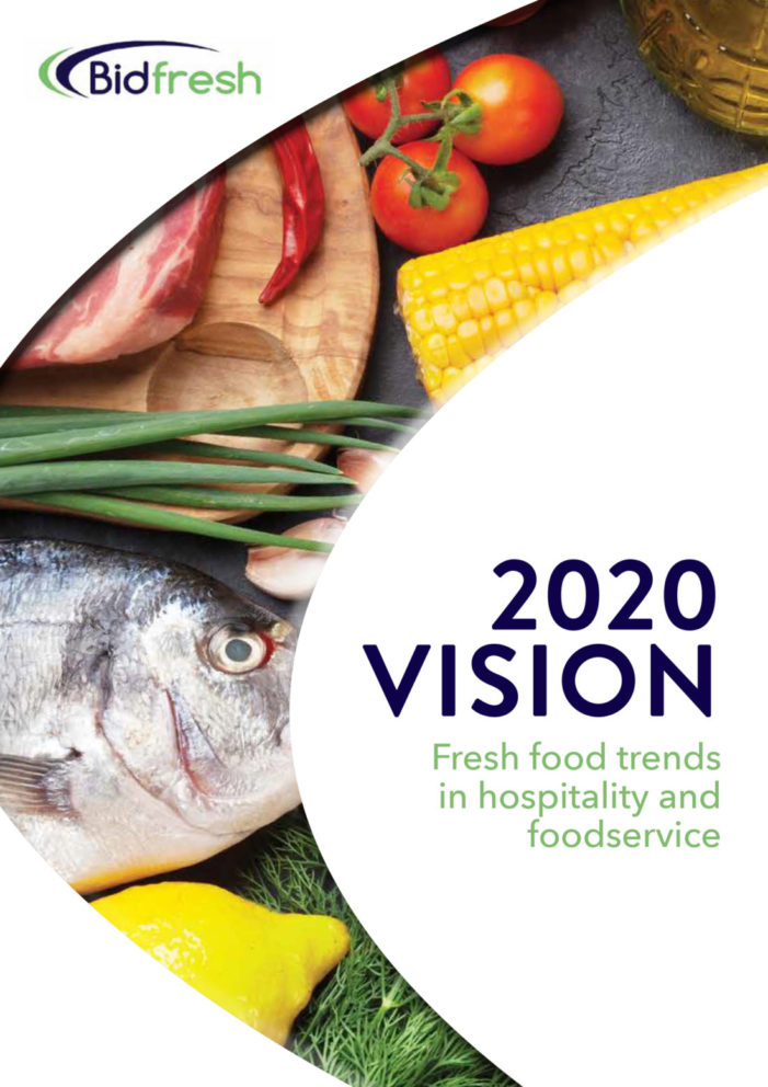 Chefs need '2020 Vision' on menu planning, says Bidfresh