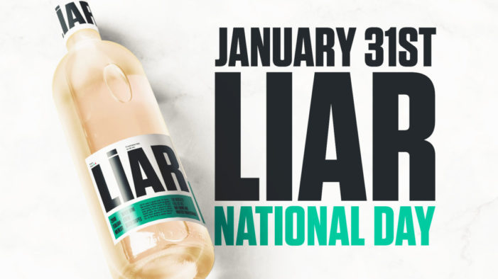 "Brexit: A ripe time for liars. ""LIAR Wine"", the controversial white merlot goes to market on Brexit Day"