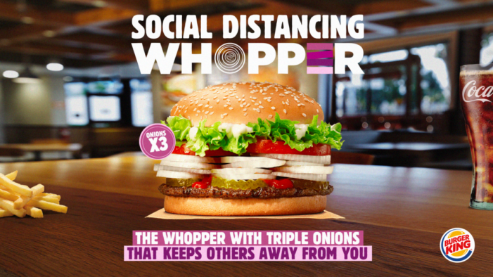 "Burger King and Wunderman Thompson launch ""The Social Distancing Whopper"""