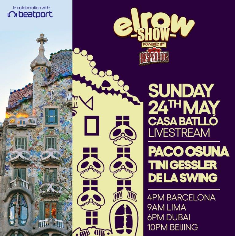 Desperados And Elrow Host Unique Live Streamed Party At The Famous Casa Batllo In Barcelona Fab News